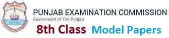 8th Class PEC Model Papers