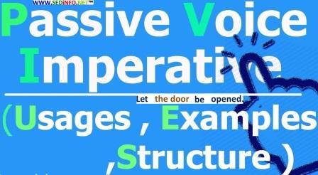 Active and Passive Voice – Change of Voice - Imperative Sentences – Rules