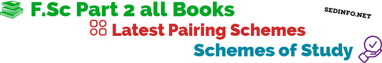 FSc Second Year Pairing Schemes Latest