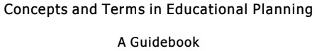 concepts and terms in educational planning a guide book