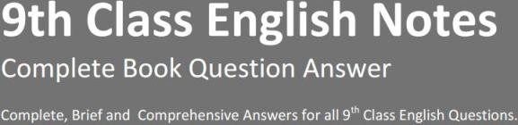 9th English Solved Exercises Notes
