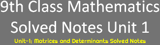 Download 9th Class Math Solved Notes