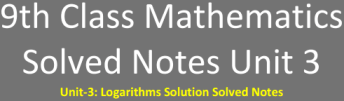 9th Class Math Solved Notes Unit 3