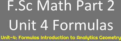 Download FSc Part 2 Math Unit 4 Formulas