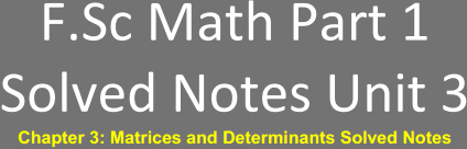 Download FSc Part 1 Math Notes Unit 3