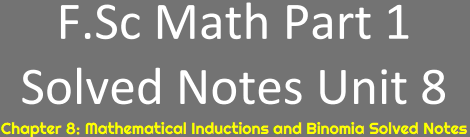 Download Math FSc Part 1 Notes Unit 8