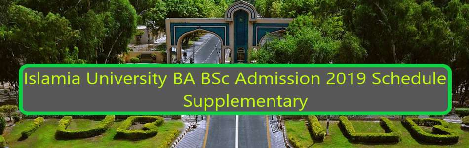 Islamia University BA BSc Private Admission 2019 Schedule
