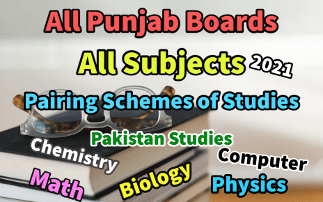 Pairing Schemes All Boards Of Punjab Latest 2021 Updated