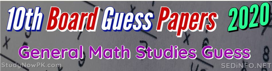 10th General Math Guess Papers all Punjab Boards 2020