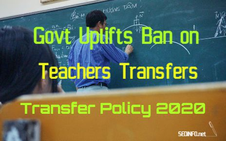 Govt Uplifts Ban on Teachers Transfers - Policy 2020 fi