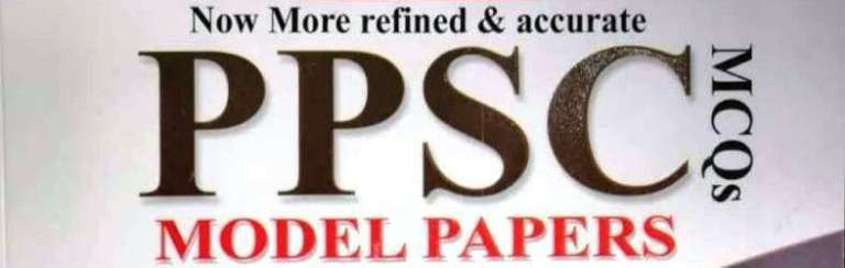 PPSC-Model-Papers-Solved-MCQs-76th-Edition-Advanced-Publishers-2020